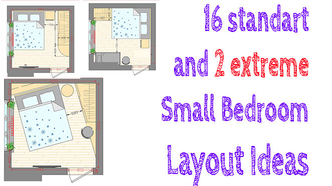 16 Standart And 2 Extreme Small Bedroom Layout Ideas From 65 To