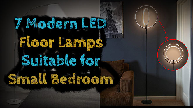 7 Modern LED Floor Lamps Suitable for Small Bedrooms